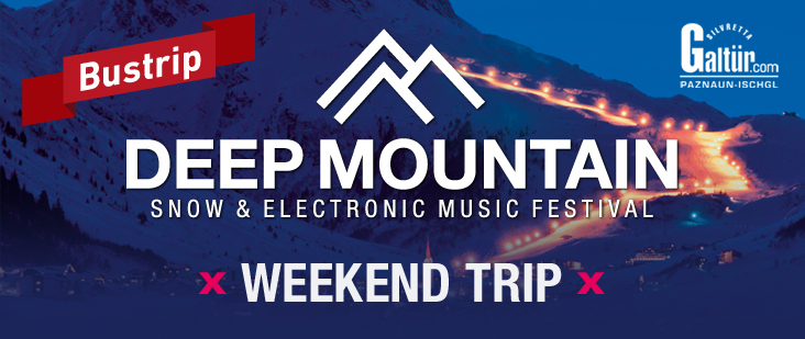 Deep Mountain Special | Galtür | Weekend