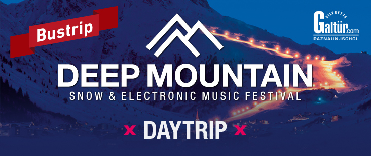 Deep Mountain Special | Galtür | Daytrip