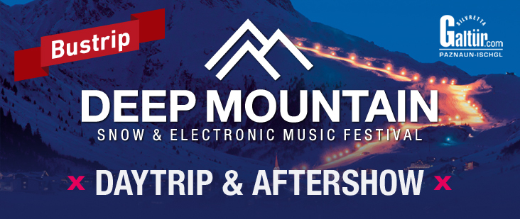 Deep Mountain Special | Galtür | Aftershow Party